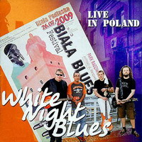 White Night Blues. Live In Poland